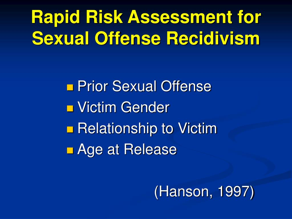 Rapid Risk Assessment for Sexual Offense Recidivism