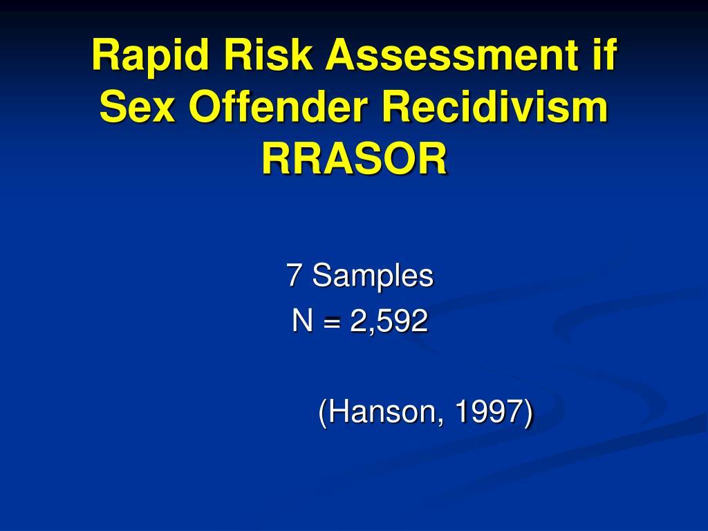 Rapid Risk Assessment if Sex Offender Recidivism