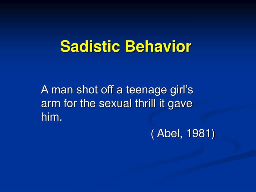 Sadistic Behavior