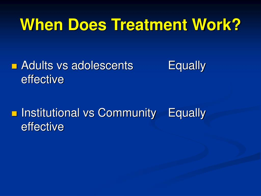 When Does Treatment Work?