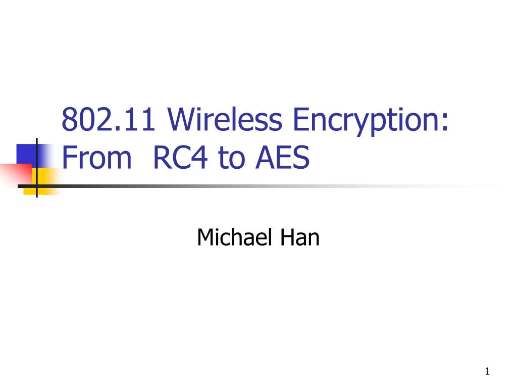 802 11 wireless encryption from rc4 to aes