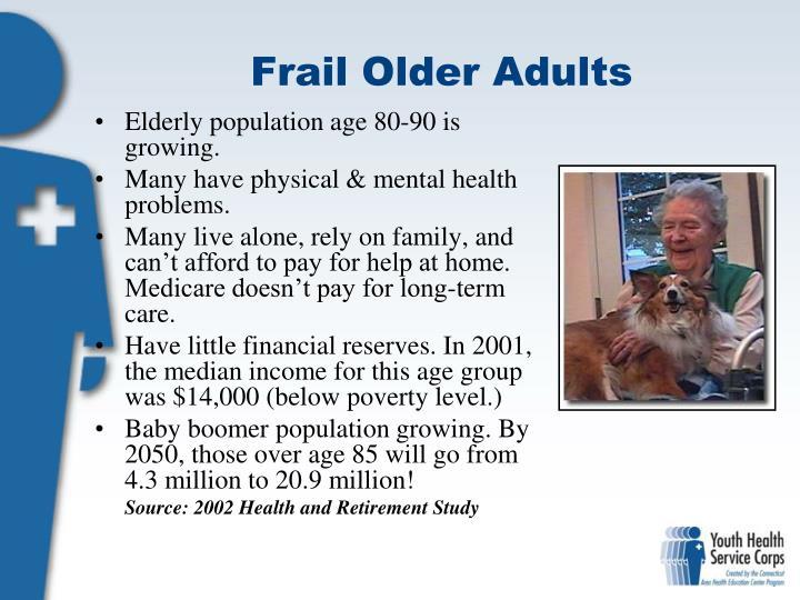 Frail Older Adults