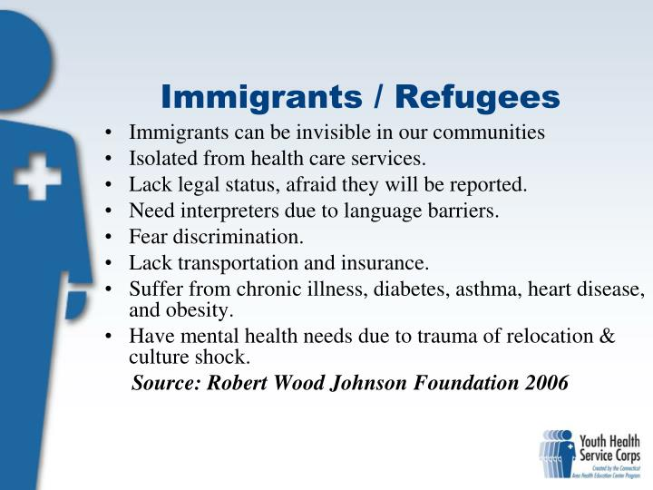 Immigrants / Refugees