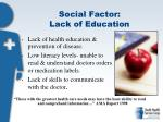 social factor lack of education