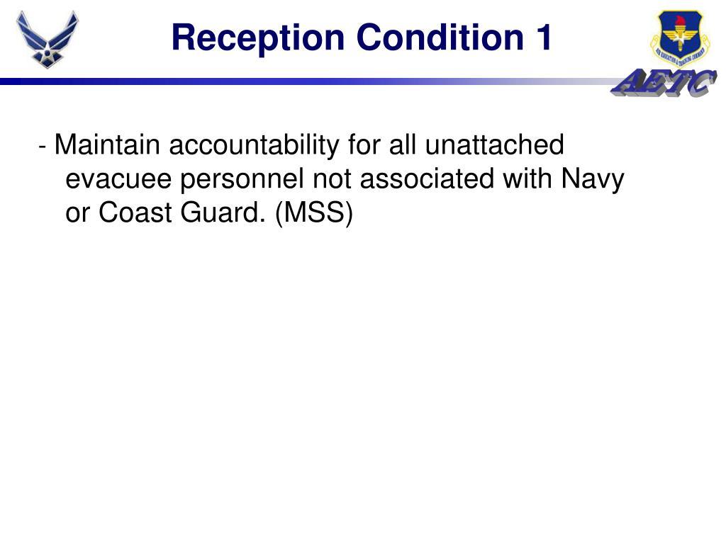 Reception Condition 1