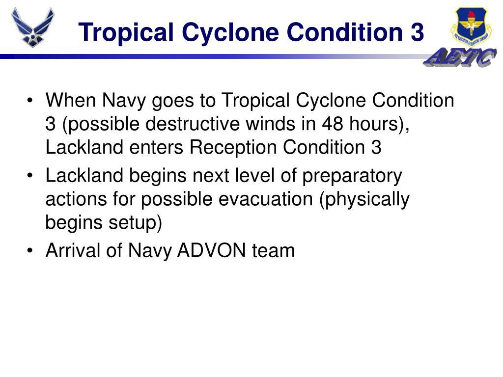 Tropical Cyclone Condition 3