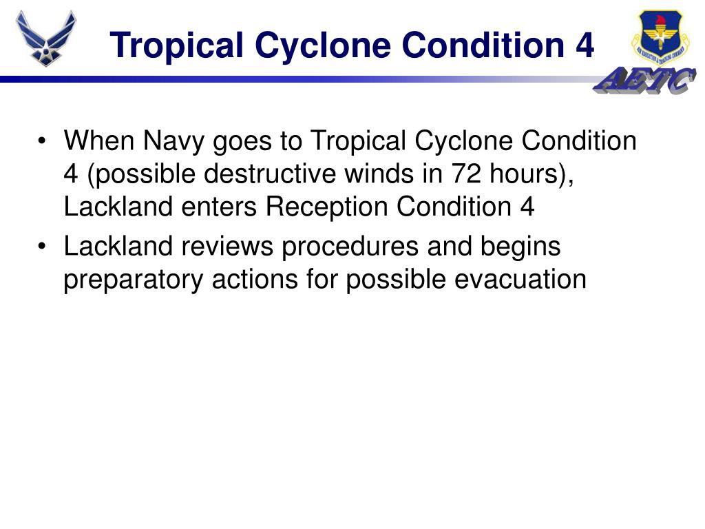 Tropical Cyclone Condition 4
