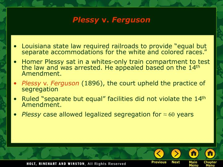 "Louisiana state law required railroads to provide ""equal but separate accommodations for the white and colored races."""