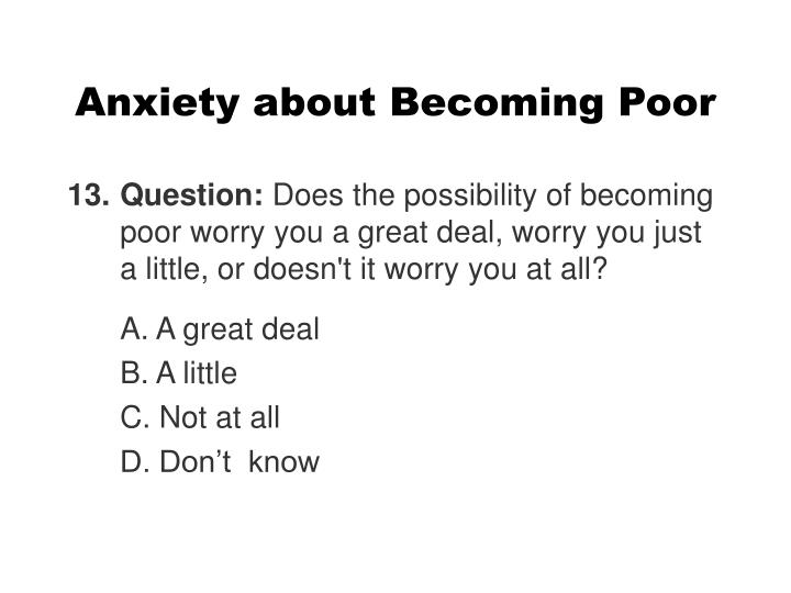 Anxiety about Becoming Poor