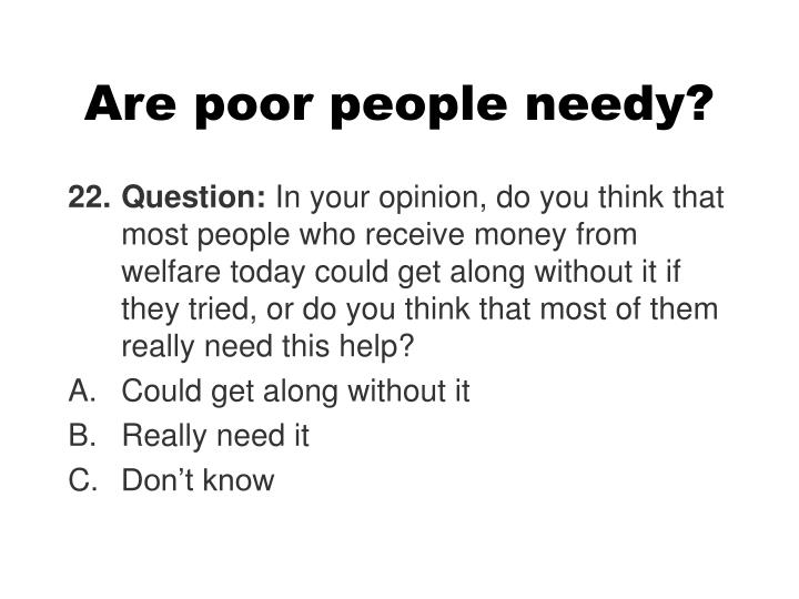 Are poor people needy?