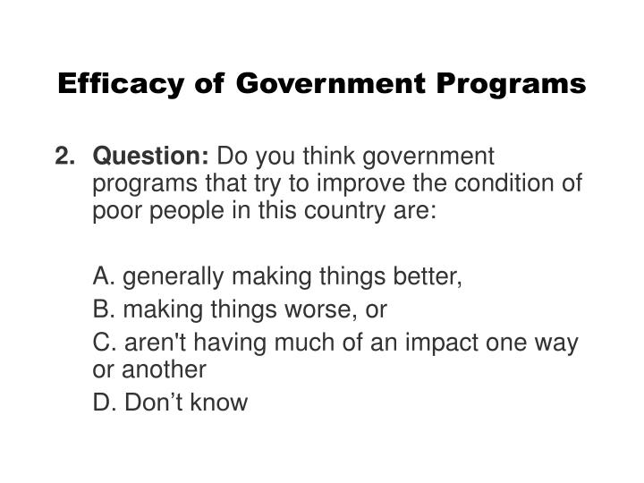Efficacy of Government Programs
