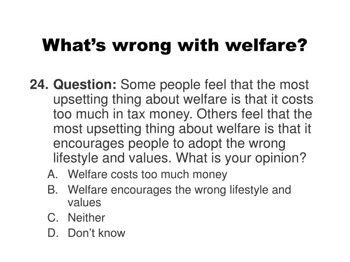 What's wrong with welfare?
