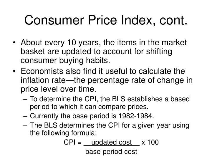 Consumer Price Index, cont.