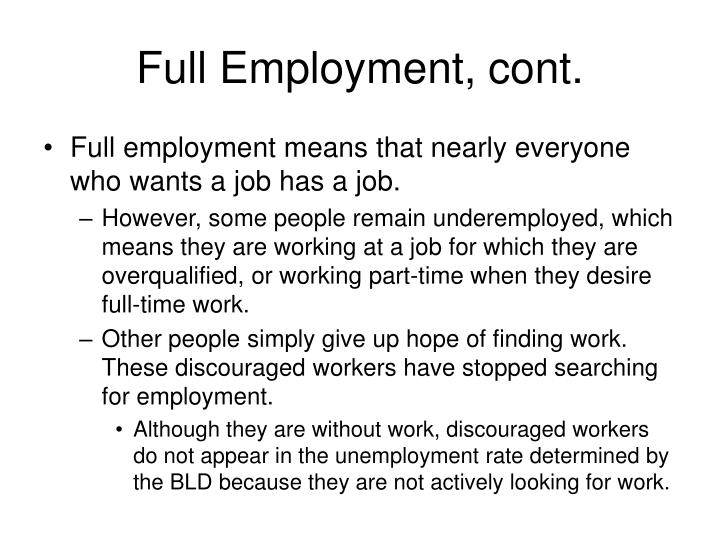 Full Employment, cont.