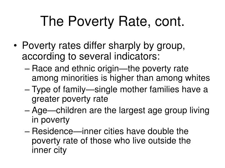 The Poverty Rate, cont.