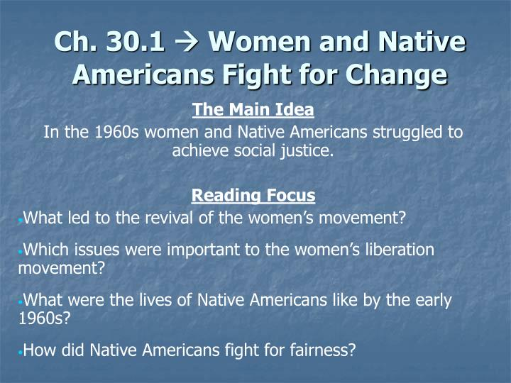 Ch 30 1 women and native americans fight for change