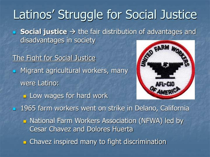 Latinos' Struggle for Social Justice