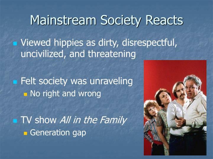 Mainstream Society Reacts