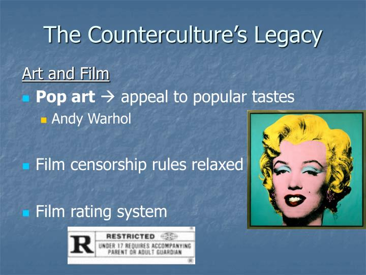 The Counterculture's Legacy