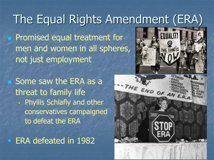 The Equal Rights Amendment (ERA)
