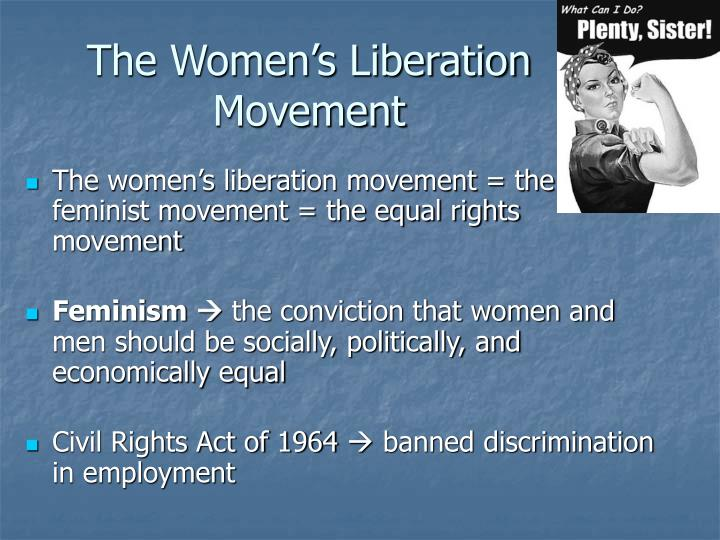 The women s liberation movement