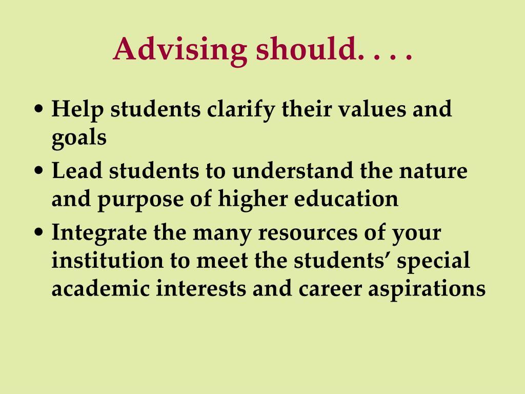 Advising should. . . .