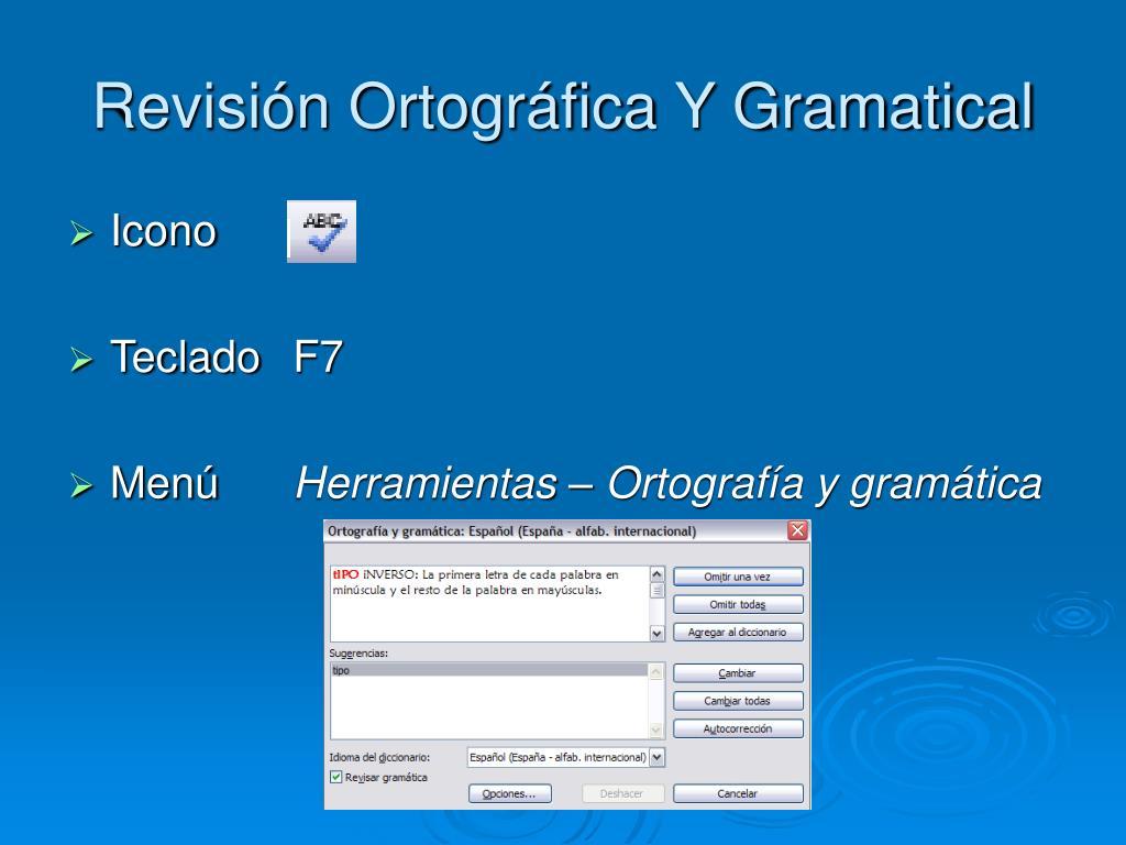 Revisión Ortográfica Y Gramatical