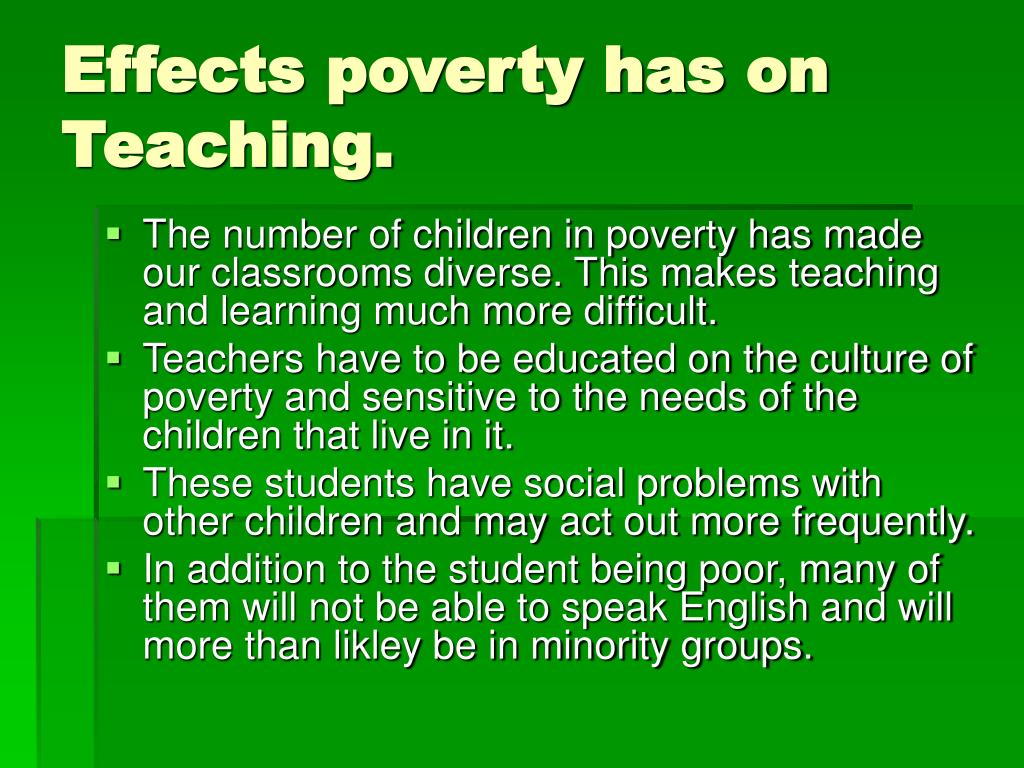 Effects poverty has on Teaching.