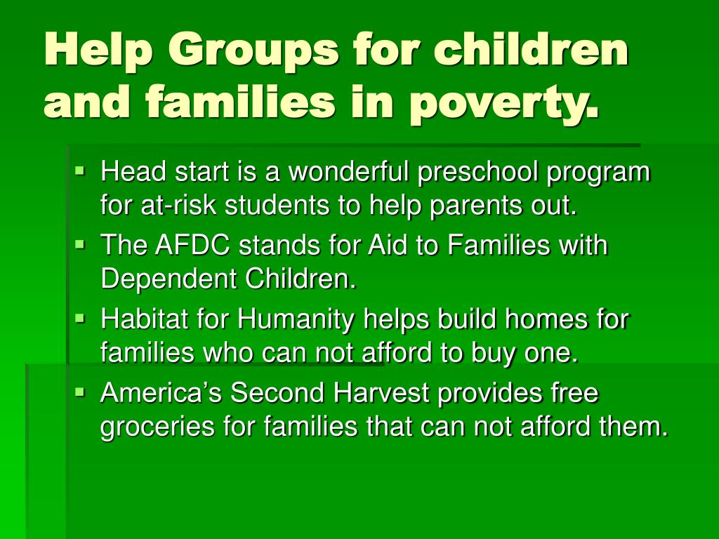 Help Groups for children and families in poverty.
