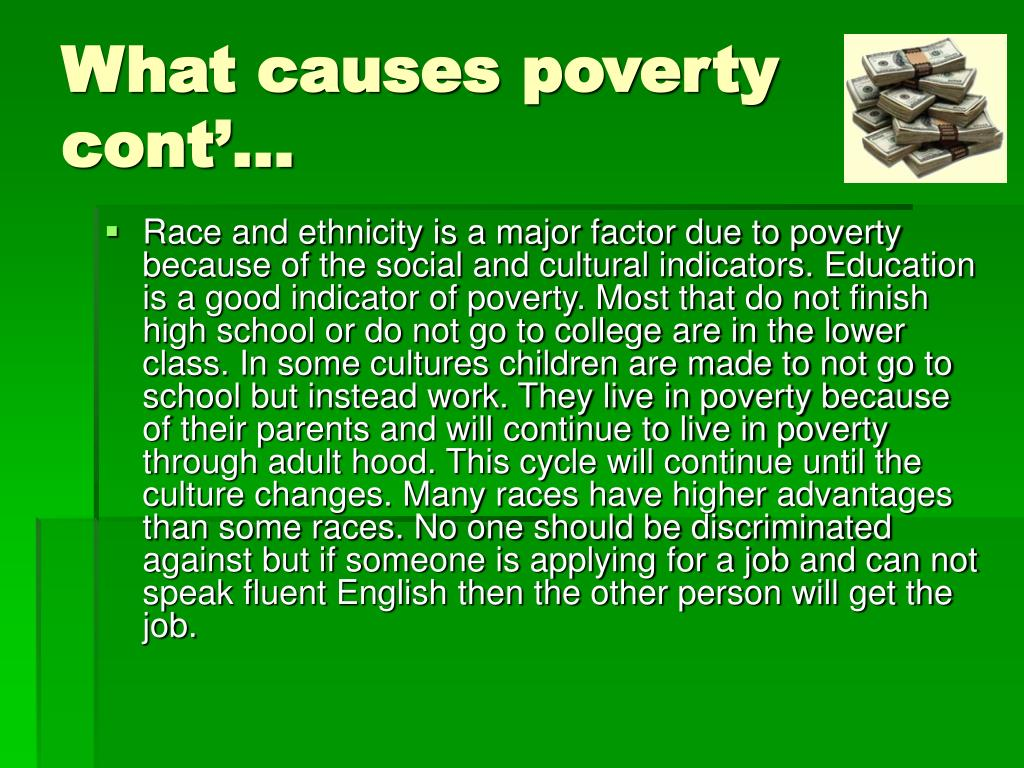 What causes poverty cont'…