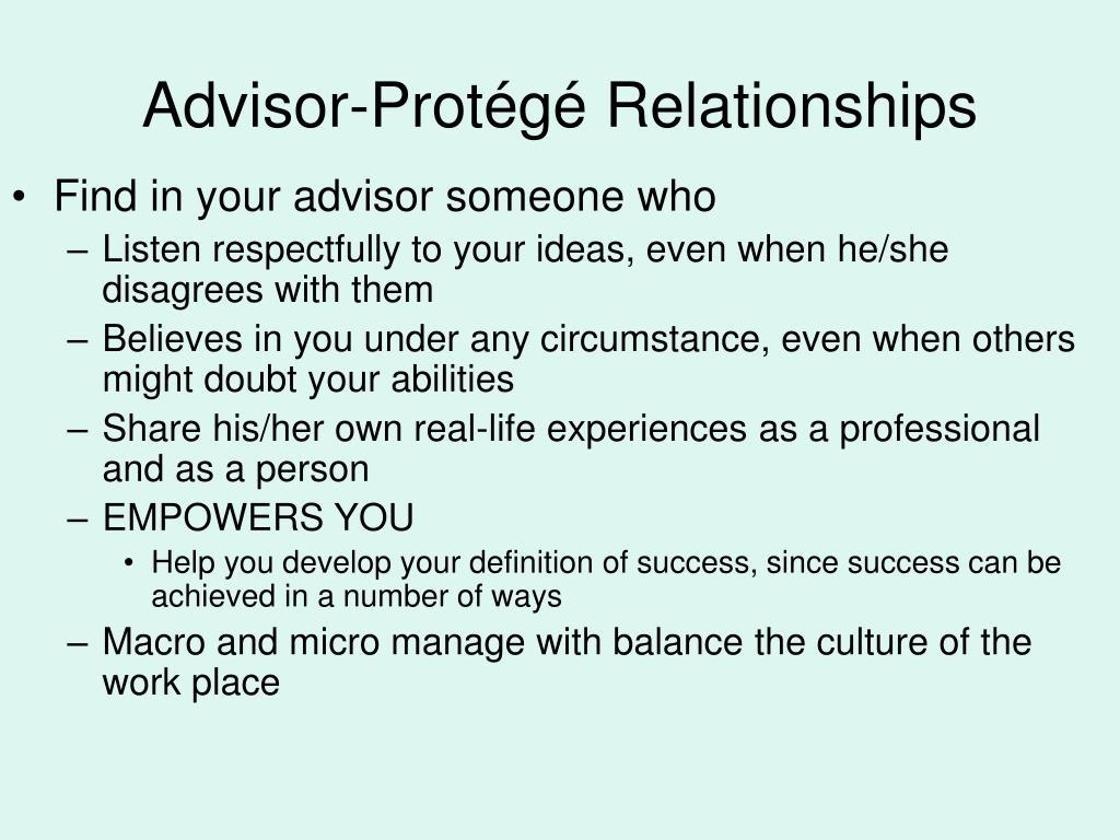 Advisor-Protégé Relationships