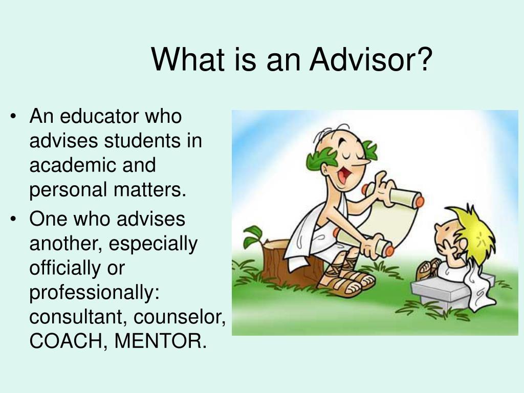 What is an Advisor?