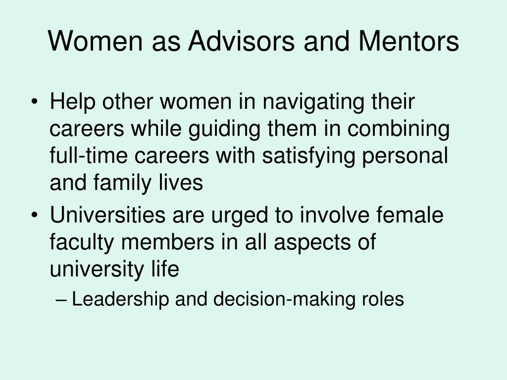 Women as Advisors and Mentors