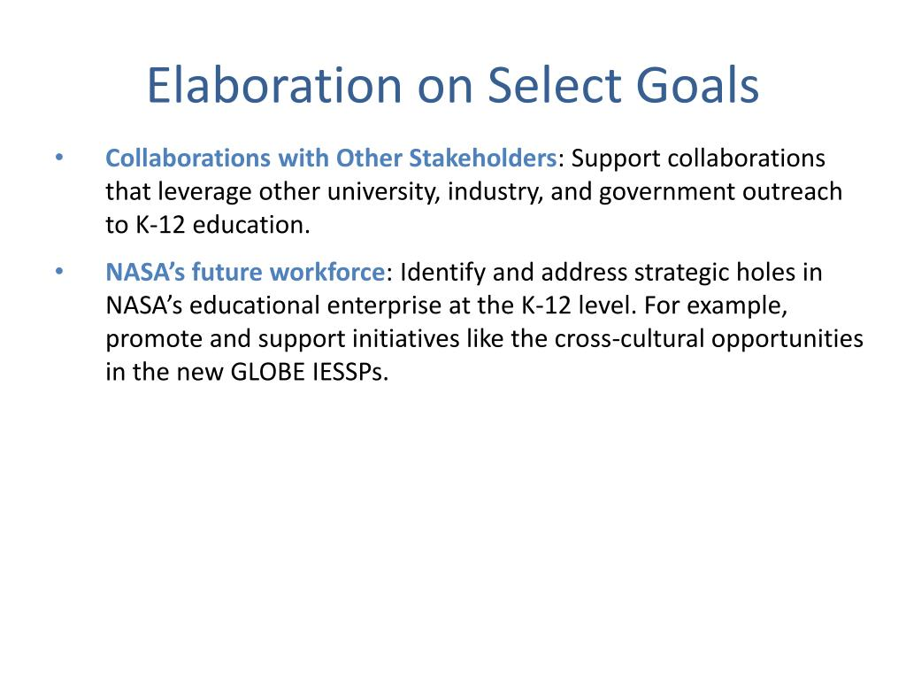 Elaboration on Select Goals