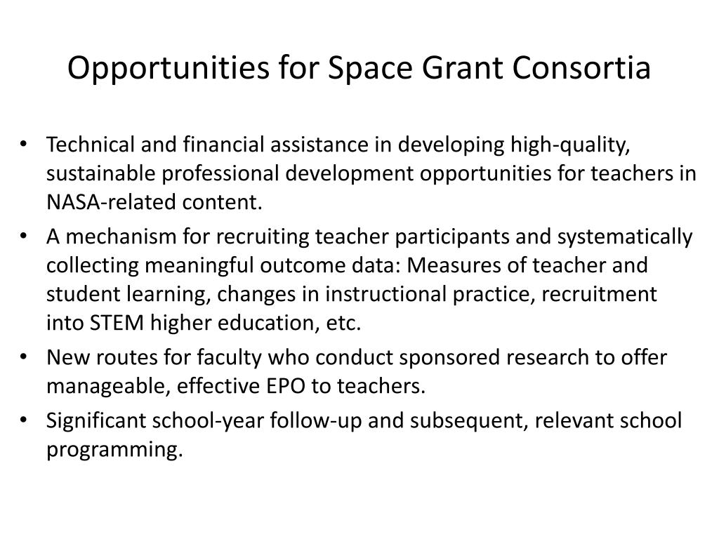 Opportunities for Space Grant Consortia