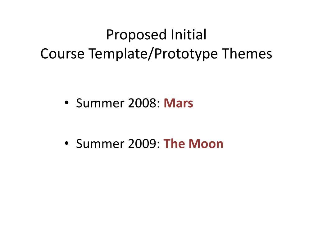 Proposed Initial