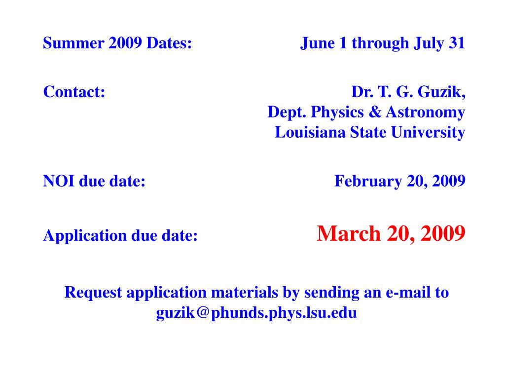 Summer 2009 Dates: June 1 through July 31