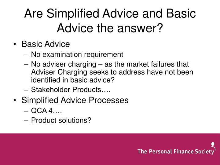 Are Simplified Advice and Basic Advice the answer?