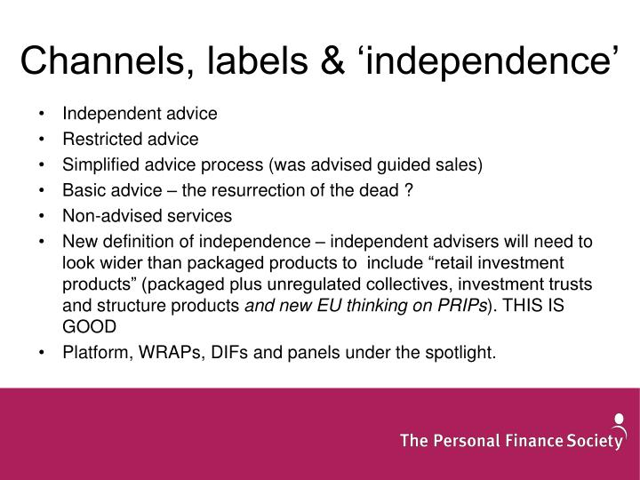 Channels, labels & 'independence'