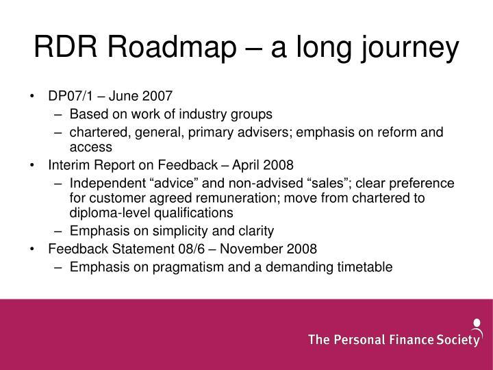 RDR Roadmap – a long journey
