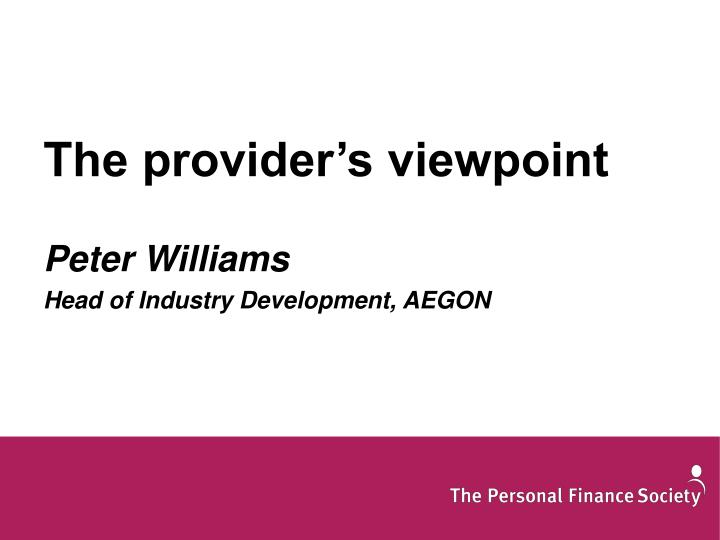 The provider's viewpoint