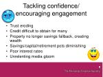 tackling confidence encouraging engagement