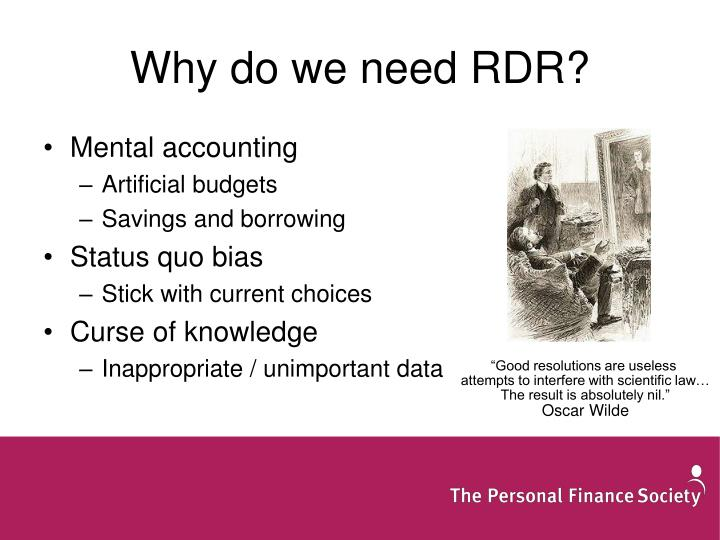 Why do we need RDR?