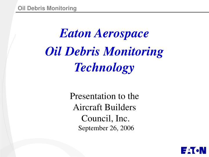 Eaton aerospace oil debris monitoring technology