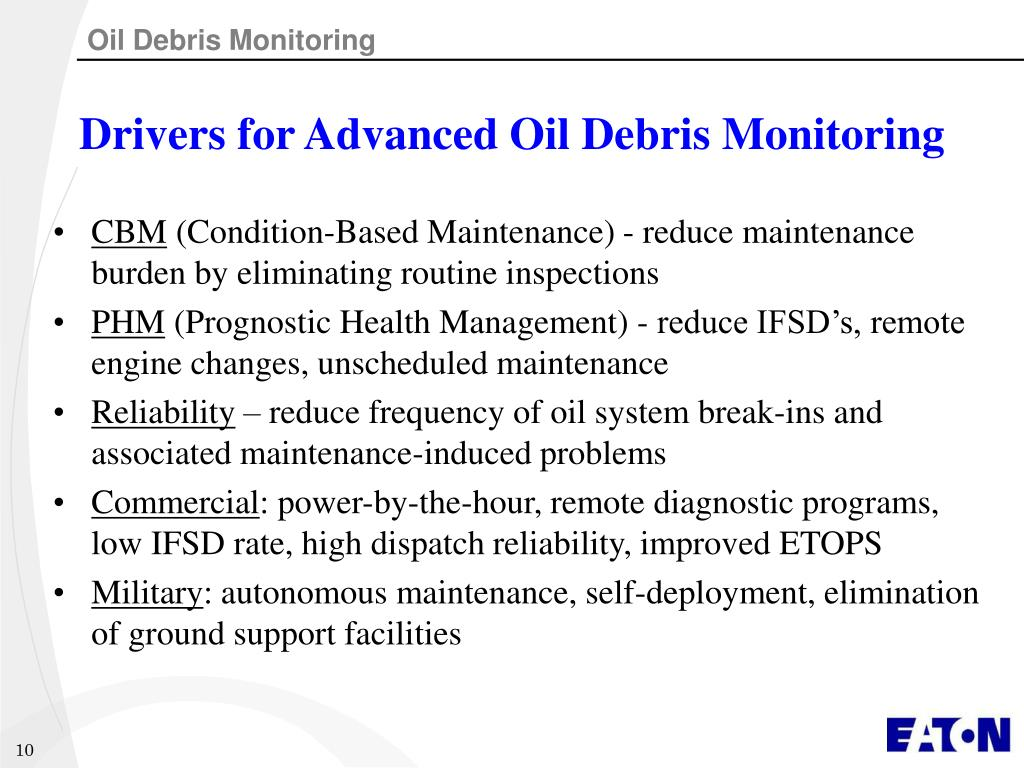 Drivers for Advanced Oil Debris Monitoring