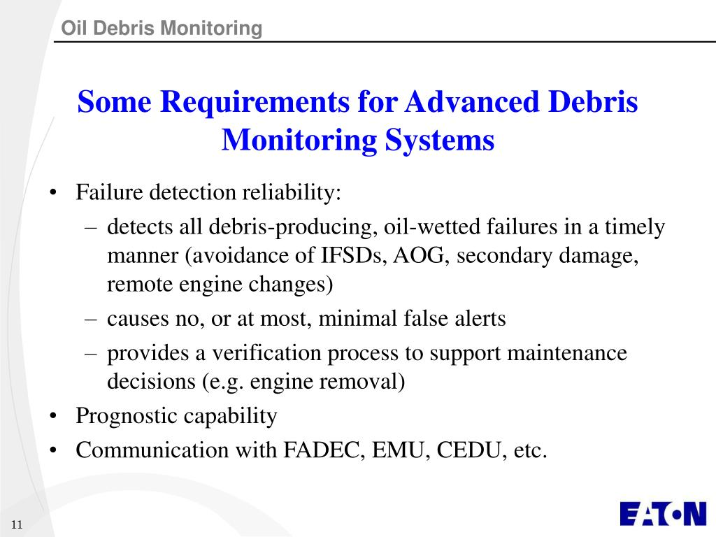Some Requirements for Advanced Debris Monitoring Systems