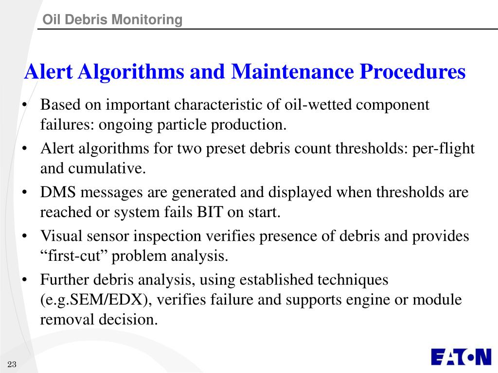 Alert Algorithms and Maintenance Procedures