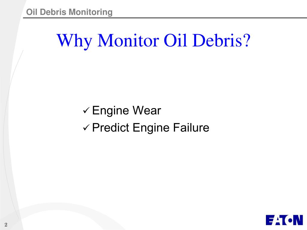 Why Monitor Oil Debris?