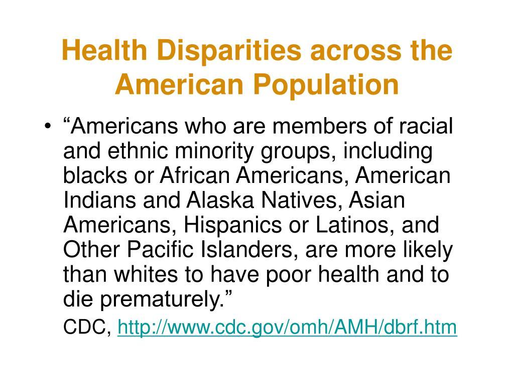 Health Disparities across the American Population
