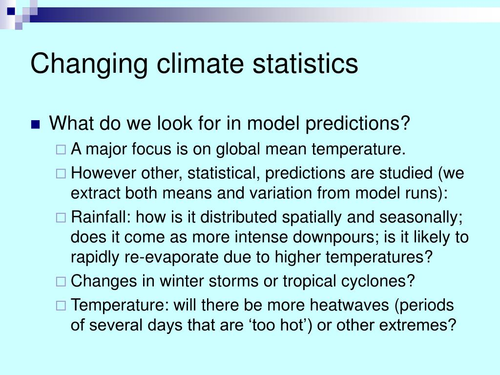 Changing climate statistics